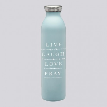 Live Laugh Pray 20 OZ Stainless Bottle