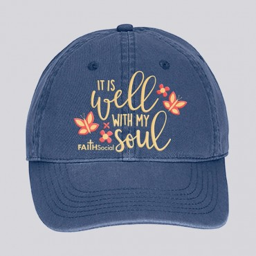 it Is Well With My Soul - Dyed Canvas Cap