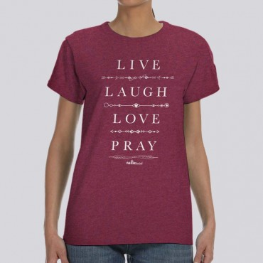 Ladies Live Love Laugh Pray Short Sleeve Tee