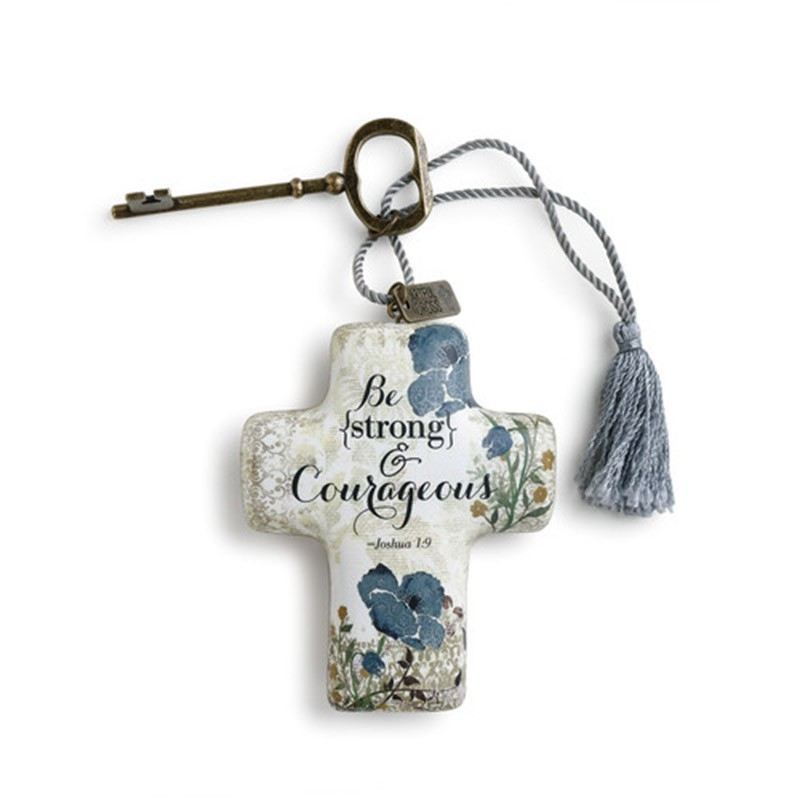 Be Strong and Courageous Artful Cross